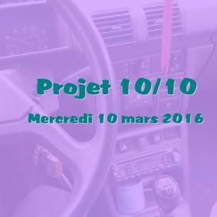 Projet 10/10 mars 2016