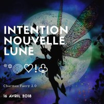 Intention nouvelle lune 16042018