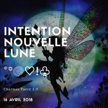 Intention nouvelle lune 16042018